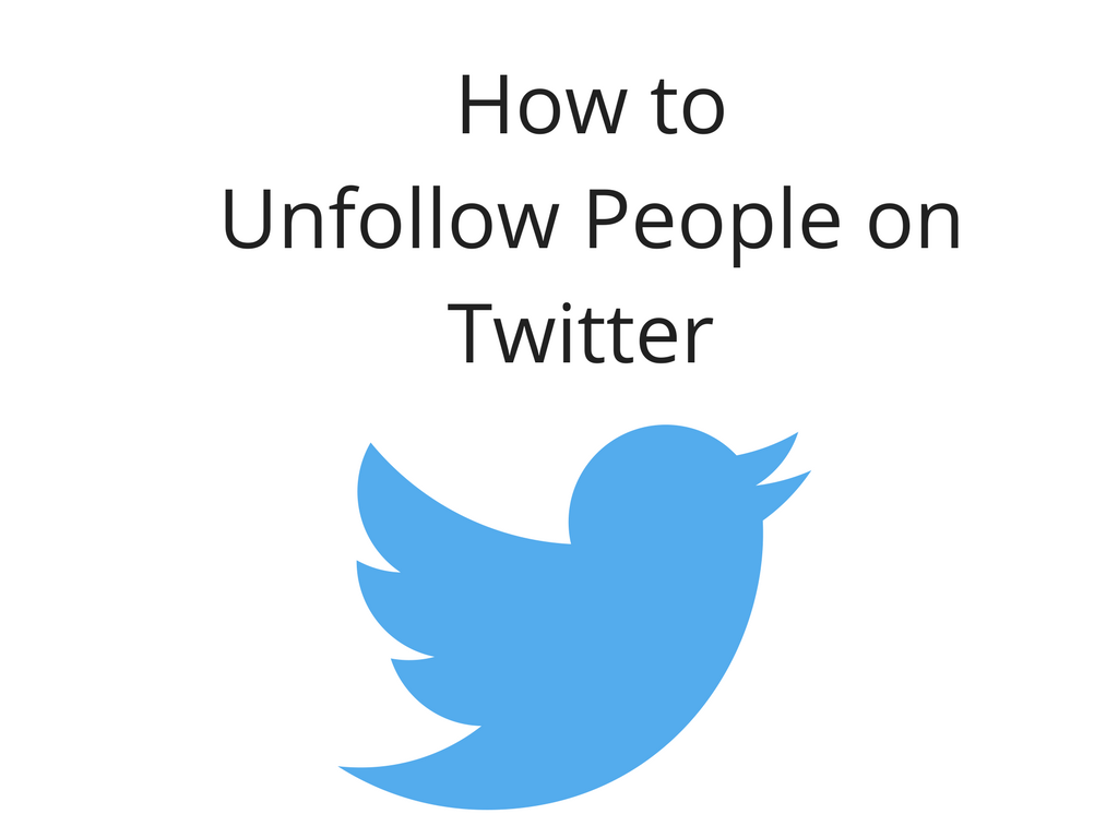 How to Unfollow People on Twitter